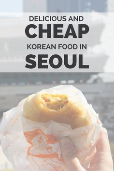 Affordable and popular Korean food in Seoul. Read this post about street food, desserts, and get ideas on food prices in Seoul, one of best foodie cities in Asia.
