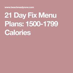 21 Day Fix Menu Plans: 1500-1799 Calories