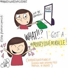 Palasia sateenkaaresta: MoneyLoveMiracles Happen!!