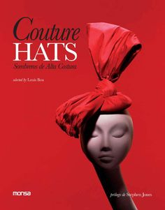 COUTURE HATS by Monsa Publications - issuu