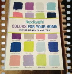 House Beautiful: Colors For Your Home | tedkennedywatson.com