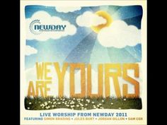 Christus Victor - Newday 2011 (We Are Yours)