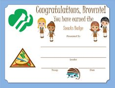 """free, easy printable - just this image this Pinterest board has these certificates for tons of """"earnable"""" badges- awesome! Brownie Snacks Badge Certificate"""