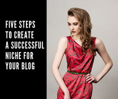 Five steps to create a successful niche for your blog