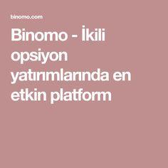 Binomo - İkili opsiyon yatırımlarında en etkin platform