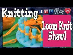 How To Make A Shawl On A Knifty Knitter Circle Loom