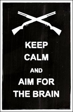 A wonderfully inspirational print by Jenny Romanchuk, the creator of The Zombie Hunters Word Stencils, Crazy Costumes, Zombie Hunter, Keep Calm Quotes, Still Waiting, Nerd Geek, Zombie Apocalypse, Silhouette Projects, Good Advice