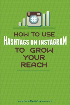 Do you want more people to see your Instagram content?  Using the right hashtags makes it easier for people to find your Instagram posts and grows your reach.  In this article you'll discover how to use Instagram hashtags to connect with new people on Instagram. Via @smexaminer