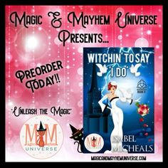 Welcome to the Dark Forest, where an evil King resides, Dark Fae rulethe land, and an unsuspecting witch is itching to say, 'I Do'. Preorder Witchin' To Say 'I Do' by Isabel Micheals Today! #MagicMayhemUniverse #ebook #pnr #UnleashTheMagic #preorder