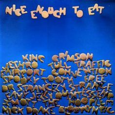 Island Records' classic Nice Enough To Eat sampler; sleeve by Mike Sida. Bought for or Rock N Roll Music, Rock And Roll, 21st Century Schizoid Man, Spooky Tooth, Mott The Hoople, Vinyl Record Collection, Old Vinyl Records, Jethro Tull, Island Records