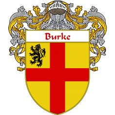 Burke Coat of Arms   namegameshop.com has a wide variety of products with your surname with your coat of arms/family crest, flags and national symbols from England, Ireland, Scotland and Wale