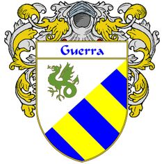 Guerra Coat of Arms   http://spanishcoatofarms.com/ has a wide variety of products with your Hispanic surname with your coat of arms/family crest, flags and national symbols from Mexico, Peurto Rico, Cuba and many more available upon request.