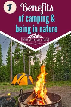 As if we need another reason to go camping - but in case you do - here are 7 benefits of camping and spending time in nature. Read on to see how camping can help you improve your physical fitness, mental wellness and help you reconnect to nature. #camping #hiking #nature