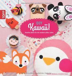 DIY Kawaii!: kreative Ideen für ein rundum süßes Leben von Susanne Weidmann http://www.amazon.de/dp/3772458815/ref=cm_sw_r_pi_dp_qMolvb0HV6SG6
