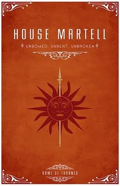 House Martell - Alternative and minimalist poster - Game of Thrones - By Thomas Gateley, http://www.flickr.com/photos/liquidsouldesign/ Visit: http://spotseriestv.blogspot.com