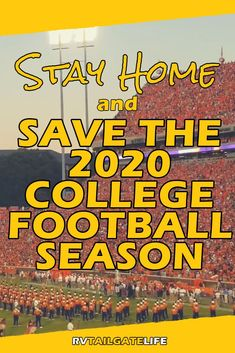 Stay Home and Save College Football – RV Tailgate Life – Creative Dress Of College Game Day