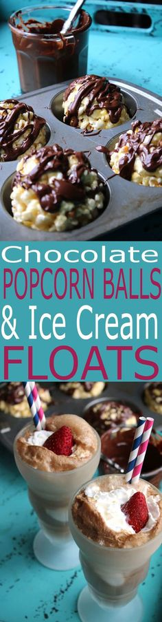 You'll love these Chocolate Popcorn Balls and Ice Cream Floats. Chocolate Popcorn Balls are a quick snack and so delicious.