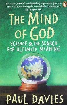The Mind of God: Science and the Search for Ultimate Meaning Penguin Press Science: Amazon.co.uk: Paul Davies: Books