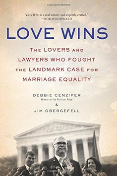 Love Wins: The Lovers and Lawyers Who Fought the Landmark... https://www.amazon.com/dp/0062456083/ref=cm_sw_r_pi_dp_AFQwxbV5JEH4R
