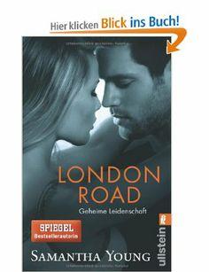 London Road - Geheime Leidenschaft Deutsche Ausgabe Edinburgh Love Stories: Amazon.de: Samantha Young, Sybille Uplegger: Bücher