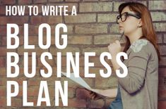 How to Write a Blog Business Plan #WorkAtHome