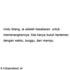 Quotes Rindu, Quotes Lucu, Cinta Quotes, Quotes Galau, Book Quotes, Qoutes, Longing Quotes, Simple Quotes, Quotes Indonesia