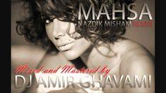 Mahsa Nazdik Misham Remix  ( DJ AMIR GHAVAMI )