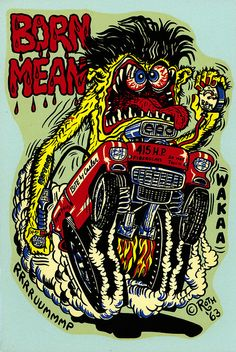 Love the artwork of Ed Roth. This is my place for Rat Fink, Roth Art and others that are Roth like. Any Rat Rod style art as well Rat Rods, Ed Roth Art, Cartoon Rat, Monster Car, Rat Fink, Weird Cars, Car Illustration, Car Drawings, Zombie Drawings