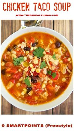 INSTANT POT CHICKEN TACO SOUP (0 POINT WEIGHT WATCHERS FREESTYLE) - TIMES HEALTH Magazine