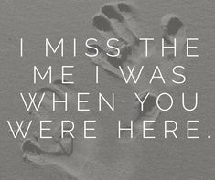 Grief, loss, death, loved one. Your death has changed us. Loss Quotes, Me Quotes, Qoutes, Couple Quotes, Poetry Quotes, Miss You Dad, I Still Miss You, I Miss You More, Grief Loss