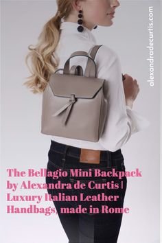 Tap into your Italian style with one of our leather mini backpacks. Look super stylish and carry your essentials with total ease thanks to this hands free style. We ship worldwide. Sign-up on www.alexandradecurtis.com and get 10% off your first order. Italian Leather Handbags, Brown Leather Handbags, Mini Backpack, Italian Style, Luxury Handbags, Ballet Flats, Essentials, Sign, Backpacks