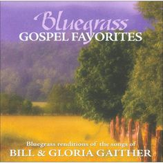 Porchlight Trio - Bluegrass Gospel Favorites: Songs of Bill & Gloria Gaither (CD)