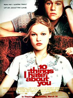 10 things i hate about you... - one of my ALL-TIME faves!
