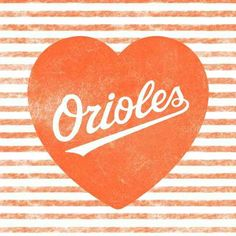 ⚾⚾Love me some Baltimore Orioles!! ⚾⚾✔