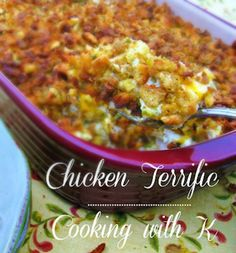 Cooking with K | Southern Kitchen: Chicken Terrific {This is not your typical casserole...the ingredients might surprise you!}