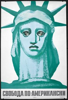 1960s Russian poster with the Statue of Liberty. This poster subverts the traditional symbolism of the Statue of Liberty. In a probable reference to the 'police riot' at Chicago's Democratic Party Convention (1968).