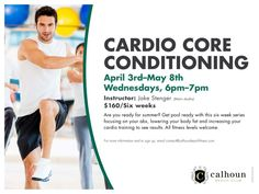 Get into shape this spring with our Cardio Core Conditioning. Shed that winter weight and look great for the Summer! www.calhounbeachfitness.com