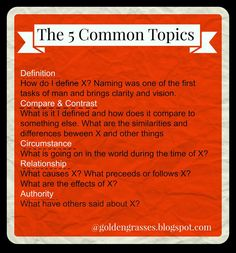 Golden Grasses: What's the Big Deal about the 5 Common Topics? Challenge Me, Challenge Accepted, Writing Outline, Well Trained Mind, Cc Cycle 3, Classical Education, Compare And Contrast, Learning To Be, Knowing God