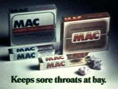 Mac - Keeps Sore Throats at Bay- Yum I could eat a whole pack of these!