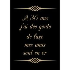 Wedding Quotes : T-shirt 30 ans j'ai des gouts de luxe Birthday Messages, Birthday Quotes, 30th Birthday, Birthday Cards, Invitation Flyer, Invitations, Quotes Distance, Love Quotes For Wedding, Determination Quotes