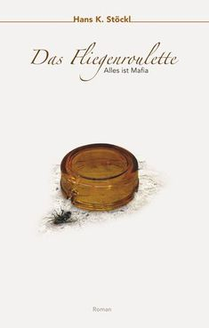 Buy Das Fliegenroulette: Alles ist Mafia by Hans K. Stöckl and Read this Book on Kobo's Free Apps. Discover Kobo's Vast Collection of Ebooks and Audiobooks Today - Over 4 Million Titles! Mafia, Books On Demand, Roulette, Thriller, Illustrator, Audiobooks, This Book, Ebooks, Place Card Holders