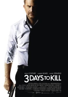 Three Days To Kill - 20 maart in de bioscoop Movies 2014, All Movies, Action Movies, Great Movies, Watch Movies, Movies Free, Action Film, Popular Movies, Drama Movies