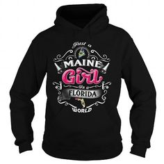 Cool 040-JUST A MAINE GIRL IN A FLORIDA WORLD Shirt; Tee