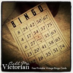 Free printable vintage bingo cards http://callmevictorian.com/658/printable-vintage-bingo-cards/