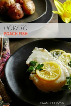 Learn how to poach fish here. A healthy recipe and approach to fish.