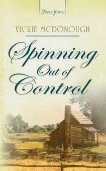 Spinning Out Of Control  by Vickie McDonough   http://www.faithfulreads.com/2014/04/mondays-christian-kindle-books-late_14.html