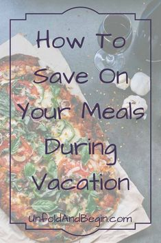 To help minimize the impact of food on your vacation budget, I'm sharing how to save on your meals during vacation. More on UnfoldAndBegin.com via @https://www.pinterest.com/UnfoldAndBegin/