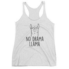 No Drama Llama Funny Llama Tank Top. Funny Graphic Tank.