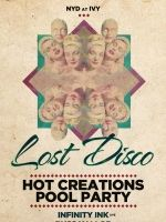Lost Disco presents Hot Creations NYD Pool Party with Infinity Ink - Live & Russ Yallop at Ivy Pool