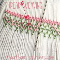 {thread weaving in smocking} Wednesday, June 3, 2015